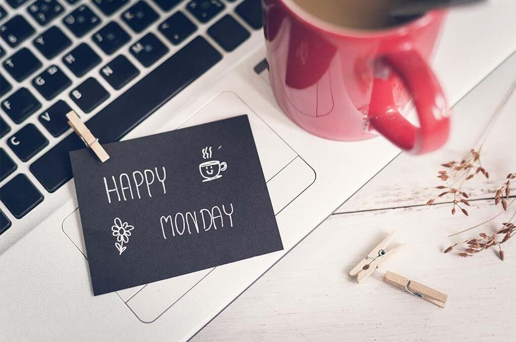 2 Ways to Make the Most Out of Mondays