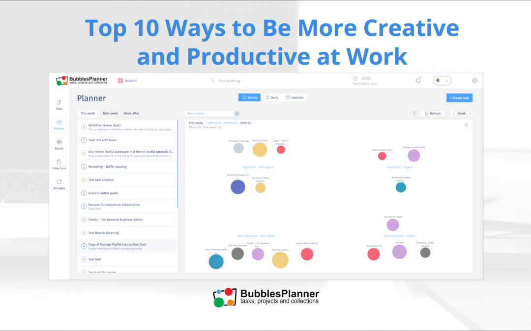 Top 10 Ways to Be More Creative and Productive at Work